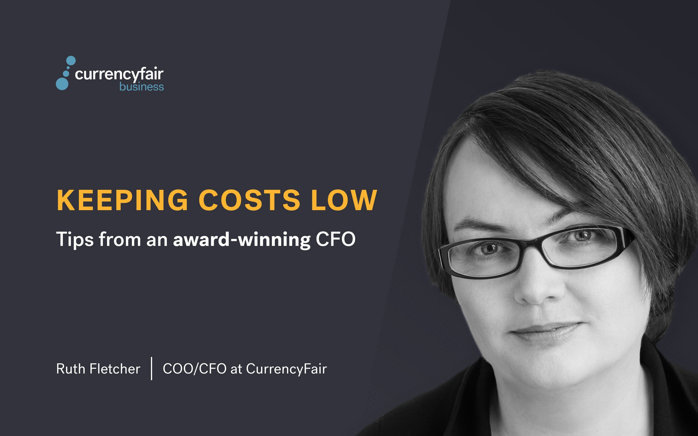 Keeping Costs Low: Tips from an Award-Winning CFO