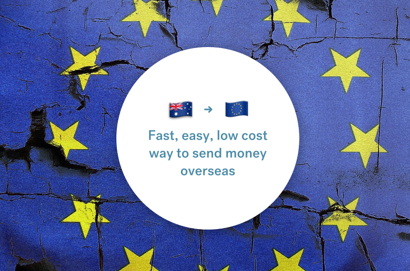 The best way to send money between Australia and Europe