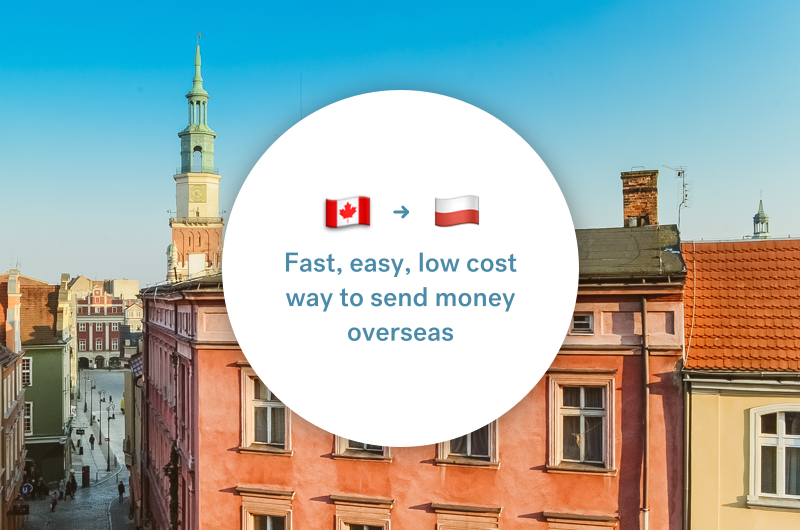 The best way to send money between Canada and Poland