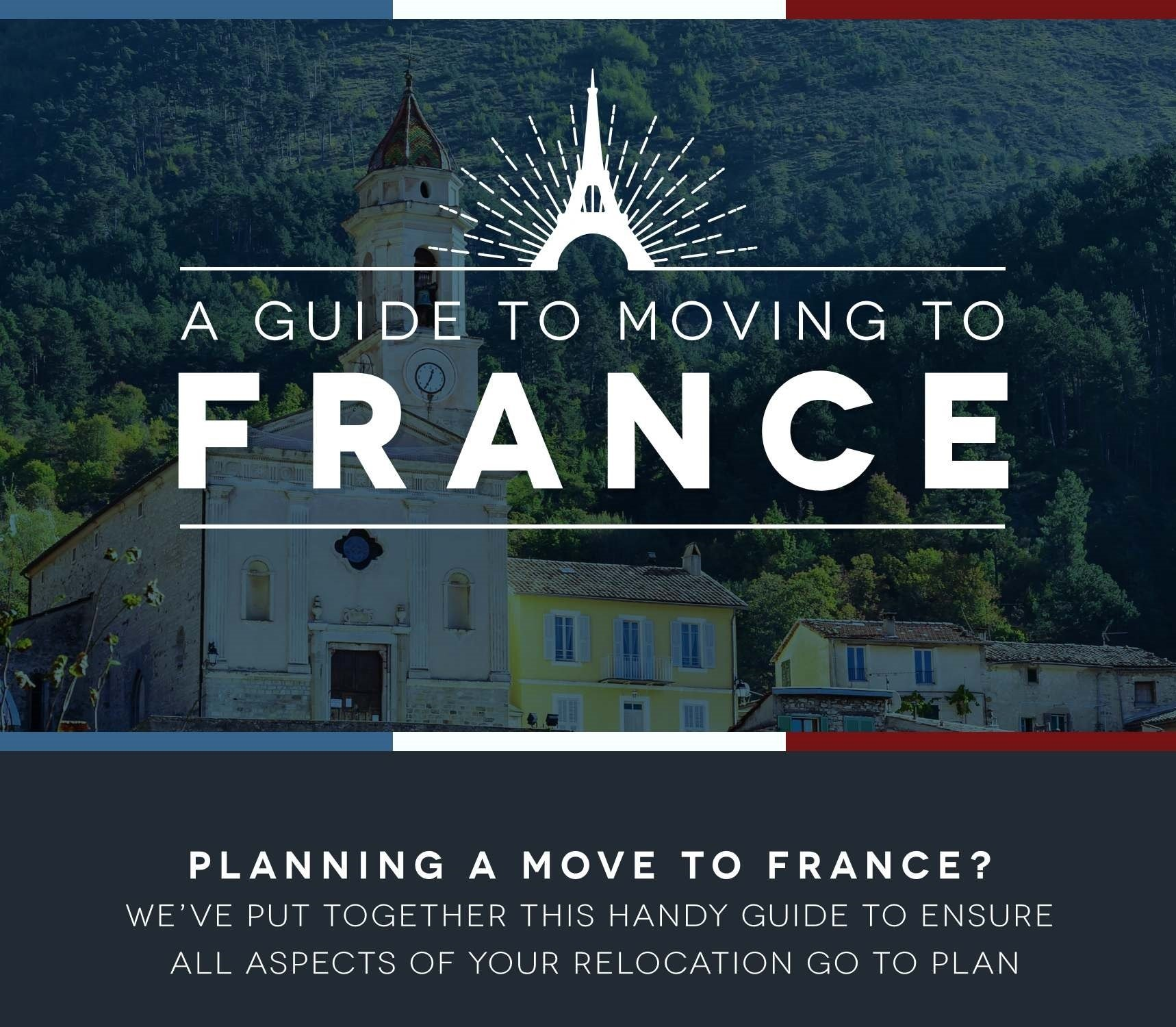 Moving To France Guide