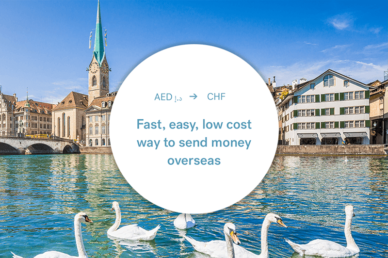 The best way to send money between the UAE and Switzerland
