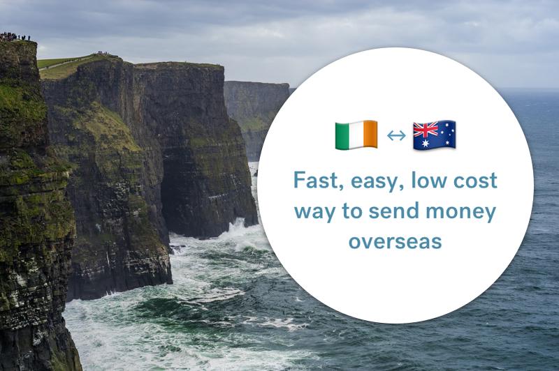 The best way to send money between Australia and Ireland