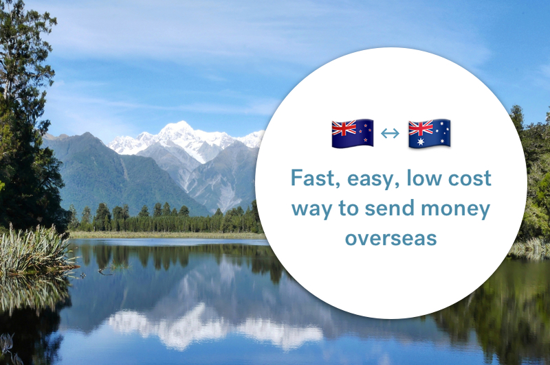 The best way to send money between Australia and New Zealand